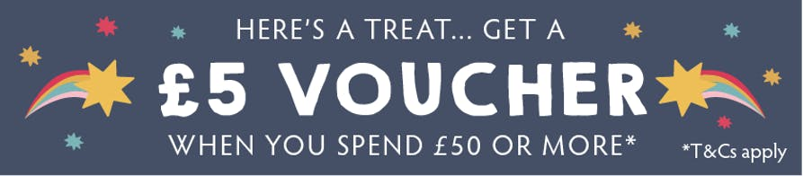 Here's a treat... get a £5 voucher when you spend £50 or more