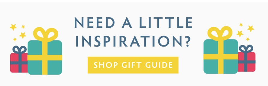 Need a little inspiration? Shop the Gift Guide