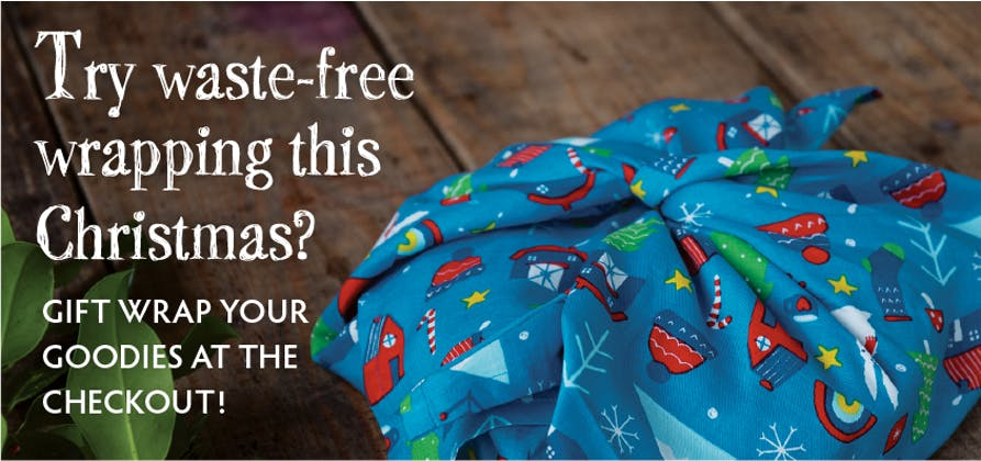 Why not try waste-free wrapping this Christmas? Gift wrap your goodies at the checkout!