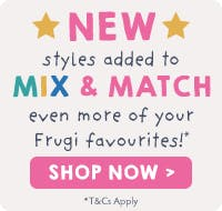 NEW styles added to MIX & MATCH even more of your Frugi favourites! Shop now