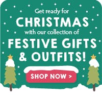 Get ready for CHRISTMAS with our collection of FESTIVE GIFTS & OUTFITS!