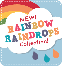 New Rainbow Raindrops Collection